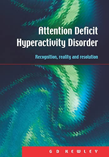 9781853468155: Attention Deficit Hyperactivity Disorder: Recognition, Reality and Resolution