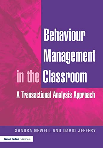 9781853468261: Behaviour Management in the Classroom: A Transactional Analysis Approach