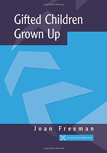 9781853468315: Gifted Children Grown Up (NACE/Fulton Publication)