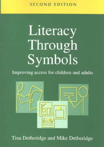 9781853468520: Literacy Through Symbols, Second Edition: Improving Access for Children and Adults