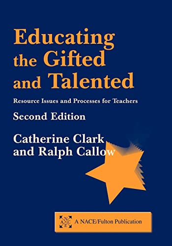 9781853468735: Educating the Gifted and Talented, Second Edition: Resource Issues and Processes for Teachers (NACE/Fulton Publication)