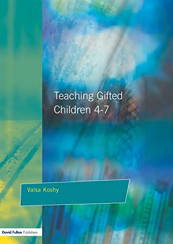Teaching Gifted Children 4-7 A Guide for Teachers