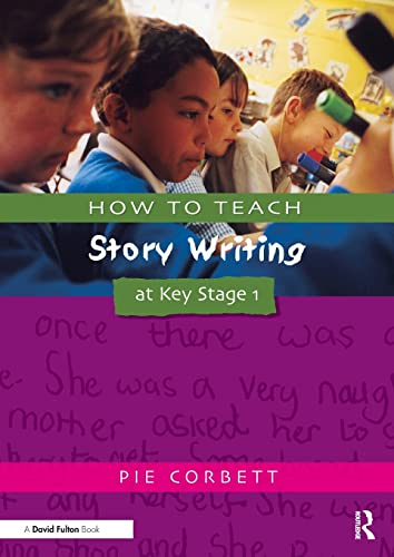 9781853469169: How to Teach Story Writing at Key Stage 1 (Writers' Workshop)