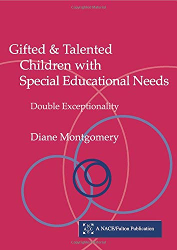 9781853469541: Gifted and Talented Children with Special Educational Needs: Double Exceptionality (Nace/Fulton Publication)