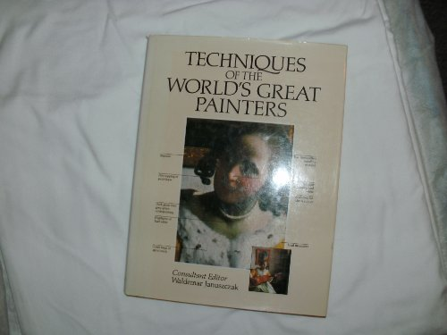 9781853480157: Techniques of the World's Great Painters