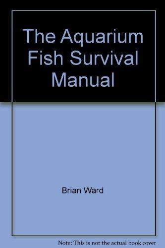 9781853481734: The Aquarium Fish Survival Manual