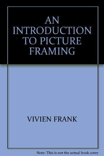 9781853482397: AN INTRODUCTION TO PICTURE FRAMING