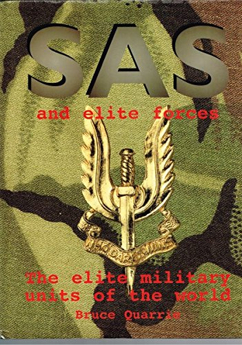 SAS and Elite Forces: Quarrie, Bruce