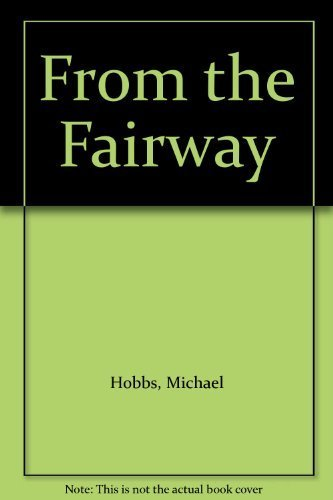 9781853483097: From the Fairway