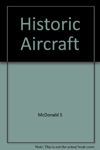 9781853483141: Historic Aircraft: Collections of Famous and Unusual Aircraft Around the World