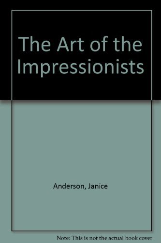 9781853486210: The art of the Impressionists