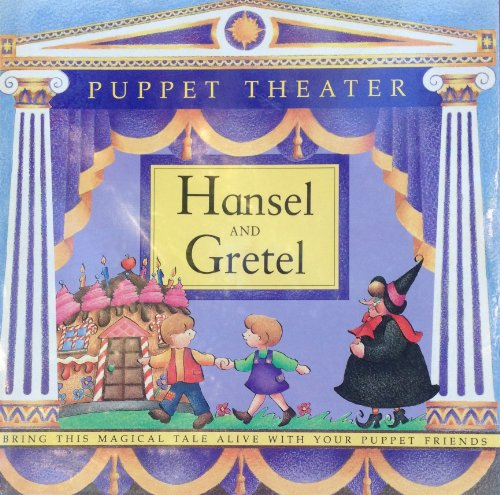 Hansel and Gretel Puppet Theater: Anon
