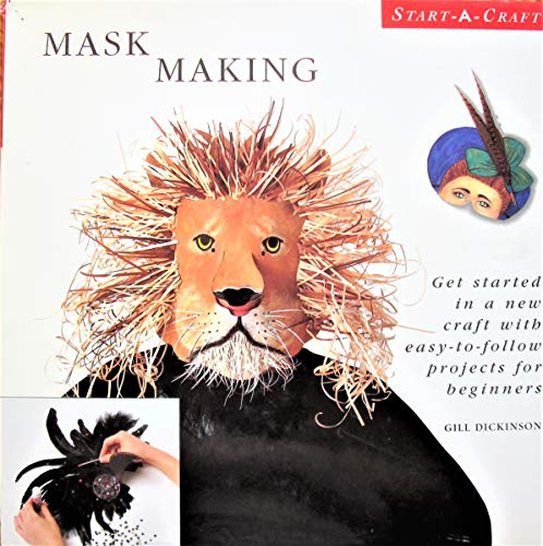 9781853486791: Mask Making: Get started in a new craft with easy-to-follow projects for beginners