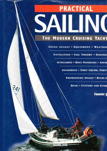 Practical Sailing : The Modern Cruising Yacht: JEFFERY