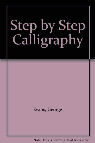 9781853488726: Step by Step Calligraphy