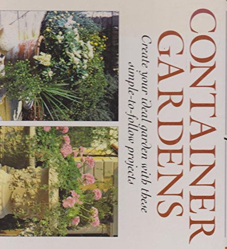Start to Plant Container Gardens: Graham A Pavey