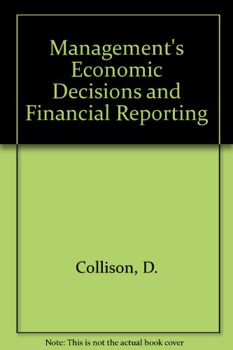 9781853553691: Management's Economic Decisions and Financial Reporting