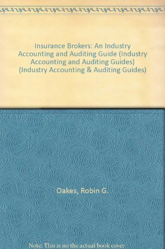 9781853555459: Insurance Brokers (Industry Accounting & Auditing Guides)