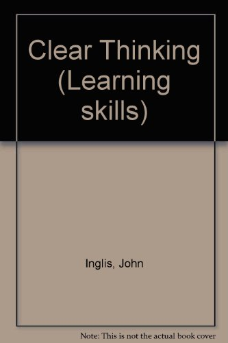 9781853563355: Clear Thinking (Learning skills)