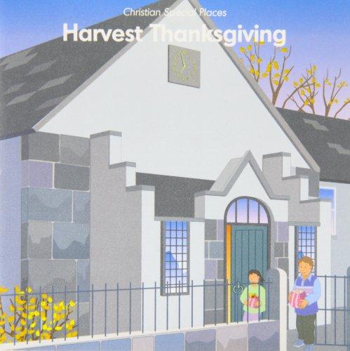 Christian Special Places: Harvest Thanksgiving: Vernon, Phillip,Francis, Leslie