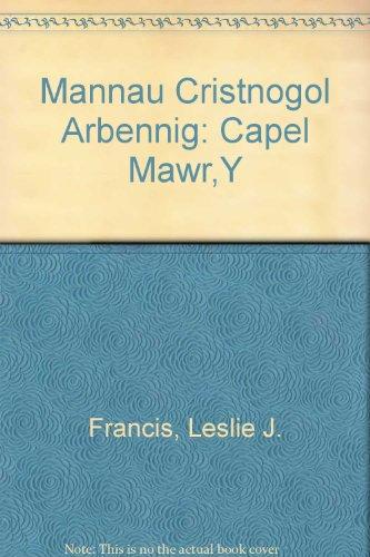 Mannau Cristnogol Arbennig: Capel Mawr,Y: Francis, Leslie J.,