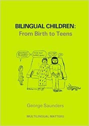 9781853590092: Bilingual Children: From Birth to Teens (Multilingual Matters)