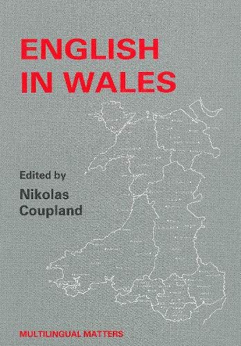 9781853590313: English in Wales: Diversity, Conflict and Change