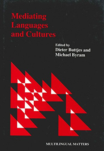 Mediating Languages and Cultures (Multilingual Matters)