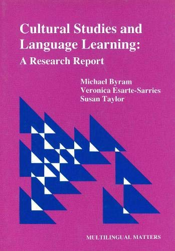 Cultural Studies and Language Learning: A Research: Michael Byram, Veronica