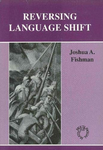 9781853591228: Reversing Language Shift (Multilingual Matters)