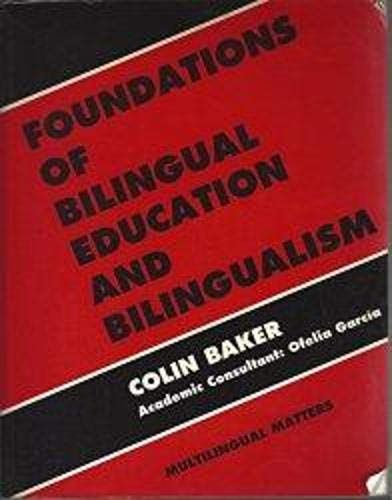 9781853591785: Foundations of Bilingual Education and Bilingualism (Multilingual Matters, No 95)