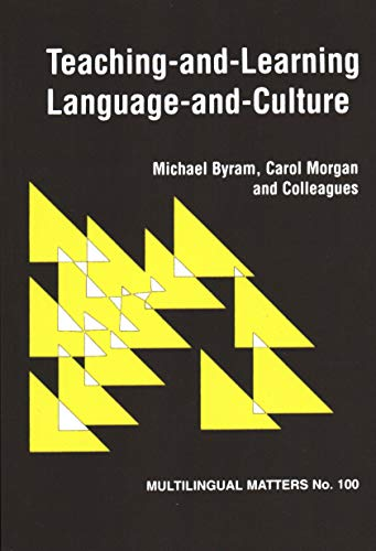 Teaching and Learning Language and Culture: Michael Byram; Carol