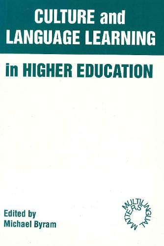 Cultural and Language Learning in Higher Education: Byram, Michael
