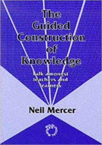 9781853592638: The Guided Construction of Knowledge: Talk Amongst Teachers and Learners