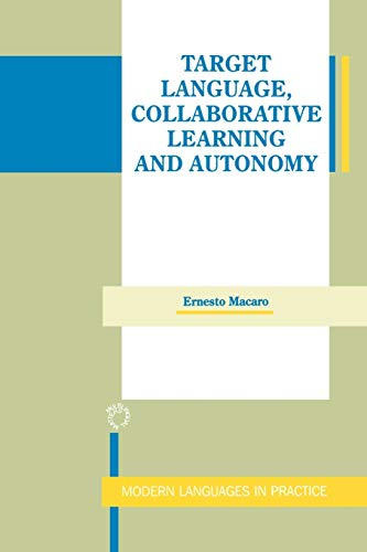 9781853593680: Target Language, Collaborative Learning and Autonomy (Modern Language in Practice)