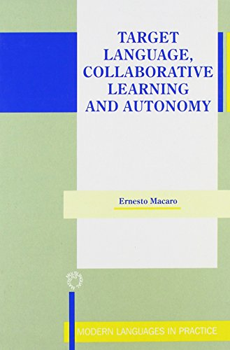 9781853593697: Target Language, Collaborative Learning and Autonomy (Modern Language in Practice)