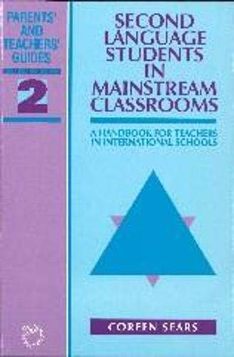 9781853594083: Second Language Students in Mainstream Classrooms: A Handbook for Teachers in International Schools (Parents' and Teachers' Guides)