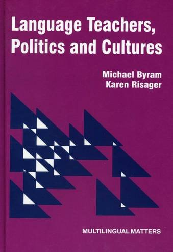 9781853594410: Language Teachers, Politics and Cultures (None)