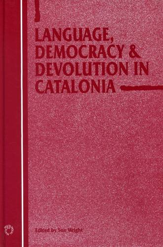 9781853594458: Language, Democracy and Devolution in Catalonia (Current Issues in Language and Society Monographs)