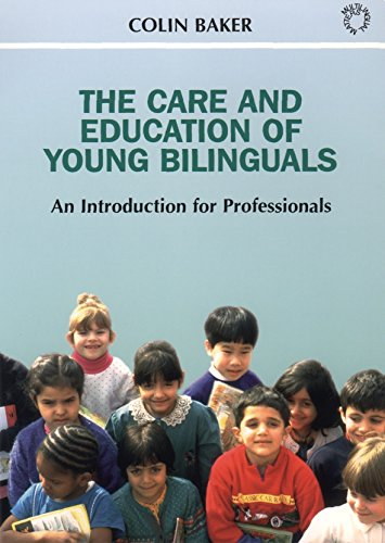 9781853594656: The Care and Education of Young Bilinguals: An Introduction for Professionals