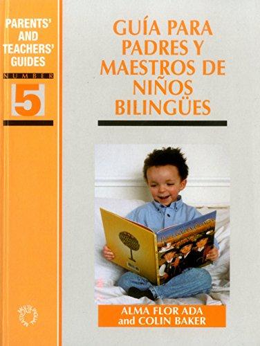9781853595127: Guia para padres y maestros de ninos bilingues (Parents' and Teachers' Guides)