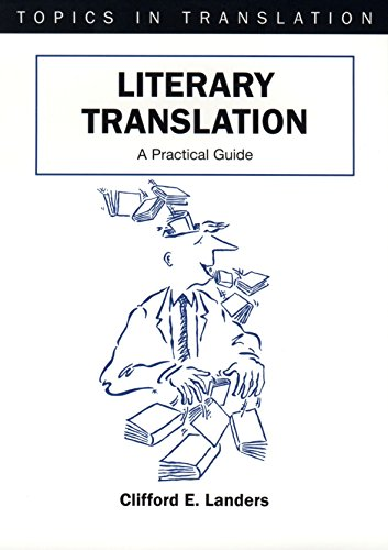 9781853595196: Literary Translation: A Practical Guide (Topics in Translation)