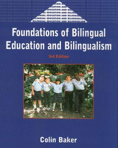 9781853595240: Foundations (3rd Ed.) of Bilingual Education and Bilingualism