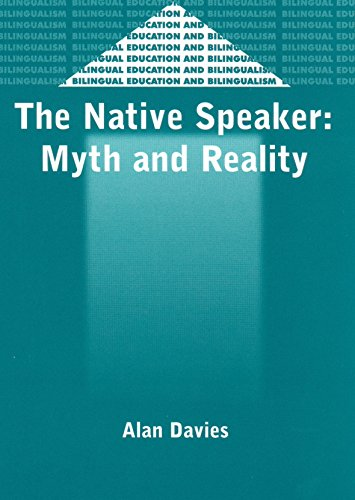9781853596223: The Native Speaker: Myth and Reality (Bilingual Education & Bilingualism)