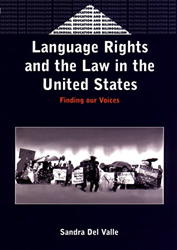 9781853596445: Language Rights and the Law in the United States: Finding Our Voices (Bilingual Education & Bilingualism Series)