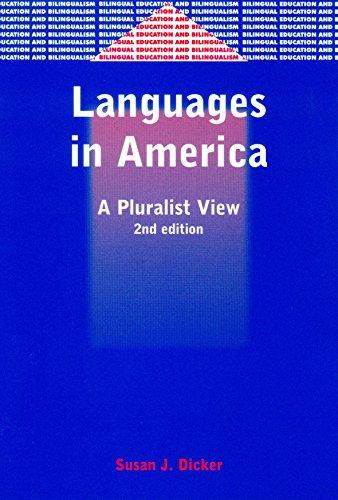 Languages In America: A Pluralistic View (Bilingual Education And Bilingualism)