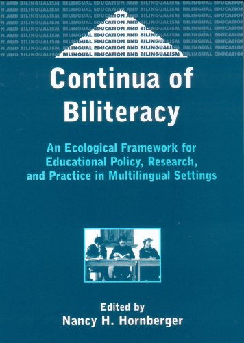 9781853596544: Continua of Biliteracy: An Ecological Framework for Educational Policy, Research, and Practice in Multilingual Settings (Bilingual Education & Bilingualism)