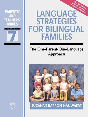 9781853597152: Language Strategies for Bilingual Families: The one-parent-one-language Approach (Parents' and Teachers' Guides)