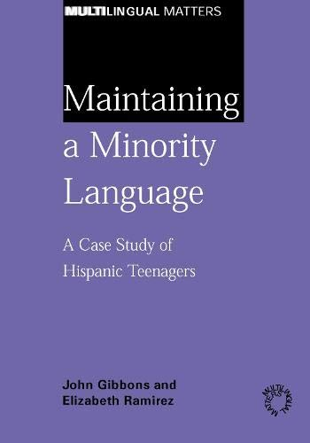 9781853597411: Maintaining a Minority Language: A Case Study of Hispanic Teenagers (Multilingual Matters)