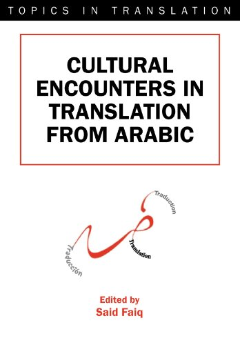 9781853597435: Cultural Encounters in Translation from Arabic (Topics in Translation)